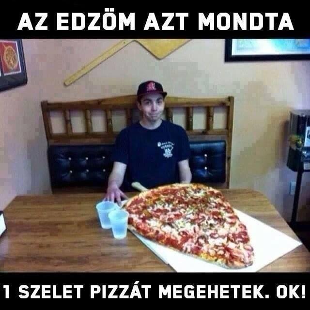 Csak 1 szelet pizza